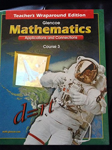 9780078228544: Mathematics Applications and Connections Course 3 Teacher's Wrap Around Edition