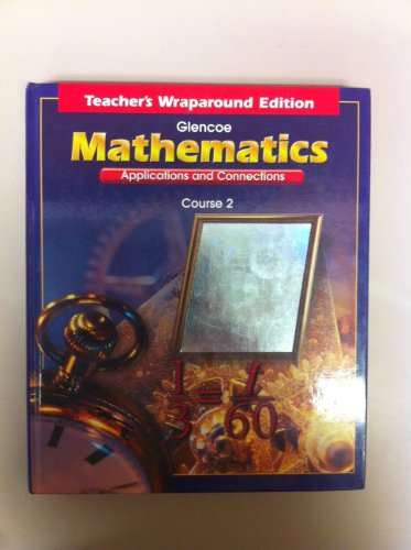 9780078228612: Mathematics Applications and Connections Course 2 Teacher's Wraparound Edition