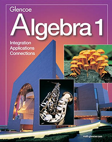 9780078228940: Algebra 1: Integration / Applications / Connections