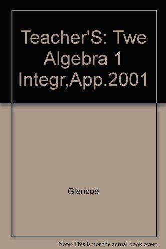 Glencoe Algebra 1 Teacher's Wraparound Edition: Glencoe