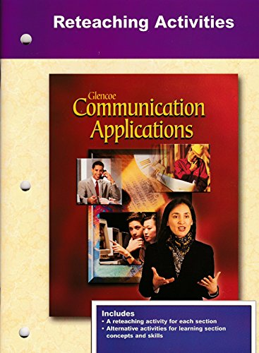 9780078229756: Glencoe Communication Applications: Reteaching Activities