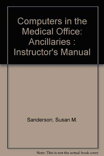 9780078231353: Computers in the Medical Office: Ancillaries Instructor's Manual