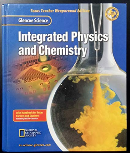 9780078231421: Integrated Physics and Chemistry: Texas Teacher Wraparound Edition