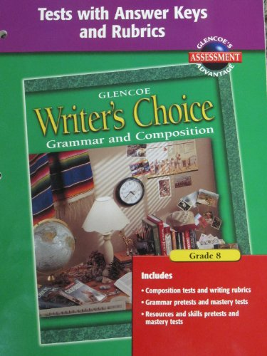 9780078232183: Writer's Choice Tests with Answer Key and Rubrics Grade 8