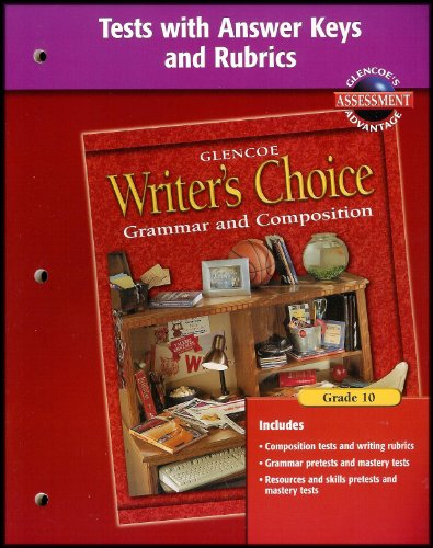 9780078232206: Writer's Choice Grade 10 Grammar & Composition(Tests with Answer Keys & Rubics)