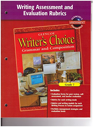 Writer's Choice Writing Assessment and Evaluation Rubrics Grade 7: McGraw-Hill