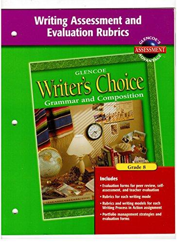 9780078232329: Writer's Choice Grade 8 Grammar & Comp. Writing Assessment & Evaluation Rubrics