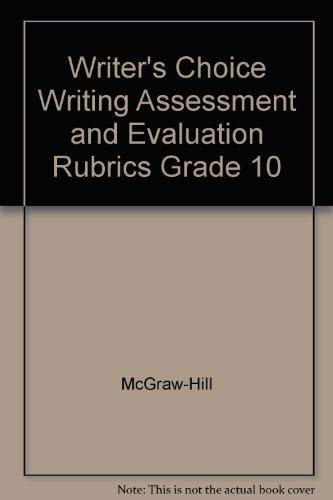 9780078232343: Writer's Choice Grade 10 Grammar & Composition(Writing Assessment & Evaluation Rubrics)