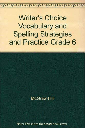 9780078232510: Writer's Choice Vocabulary and Spelling Strategies and Practice Grade 6