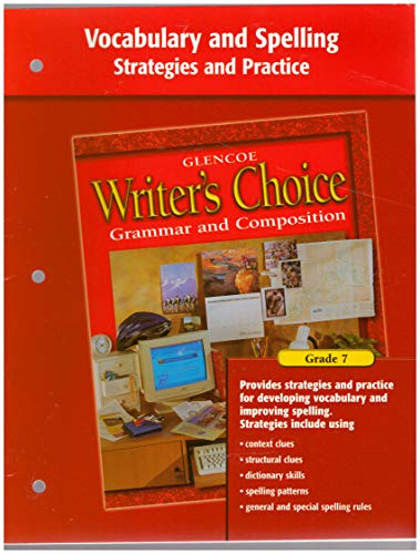 9780078232527: Writer's Choice Vocabulary and Spelling Strategies and Practice Grade 7