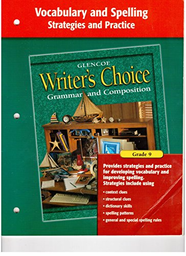 9780078232541: Writer's Choice Vocabulary and Spelling Strategies and Practice Grade 9