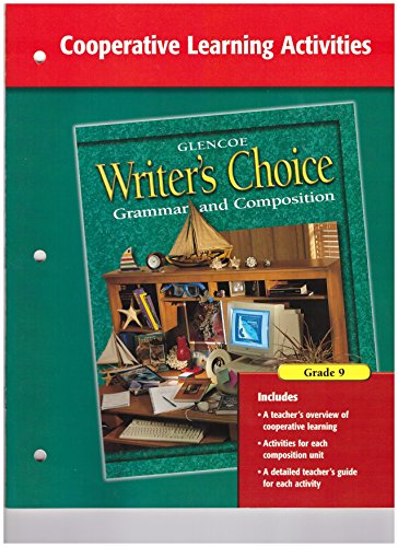 9780078232688: Writer's Choice, Grade 9, Cooperative Learning Acitivites