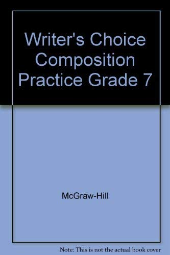 9780078232879: Writer's Choice Composition Practice Grade 7