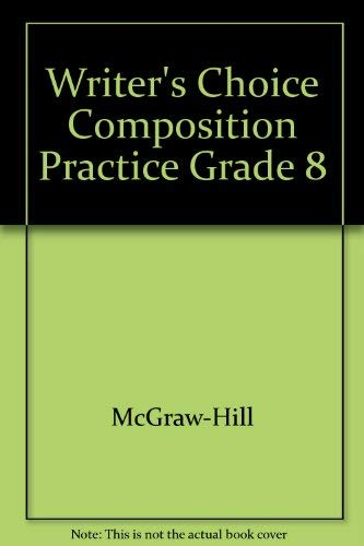 9780078232886: Writer's Choice Composition Practice Grade 8