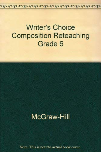 9780078232930: Writer's Choice Composition Reteaching Grade 6