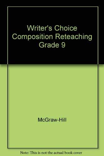 9780078232961: Writer's Choice Composition Reteaching Grade 9
