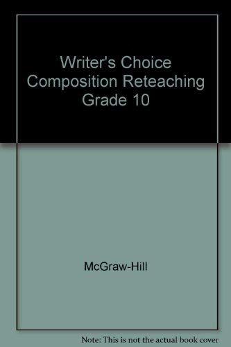 9780078232978: Writer's Choice Composition Reteaching Grade 10