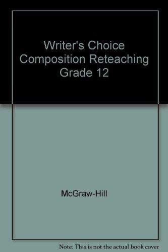 9780078232992: Writer's Choice Composition Reteaching Grade 12