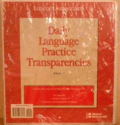 9780078233081: Teacher's Guide Grade 7 Daily Language Practice Transparencies (Glencoe Language Arts)