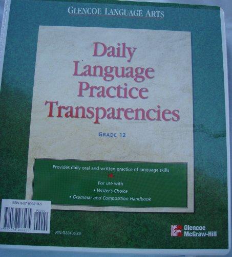 9780078233135: Glencoe Language Arts Daily Language Practice Transparencies Grade 12