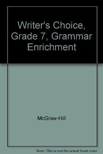 9780078233326: Writer's Choice, Grade 7, Grammar Enrichment