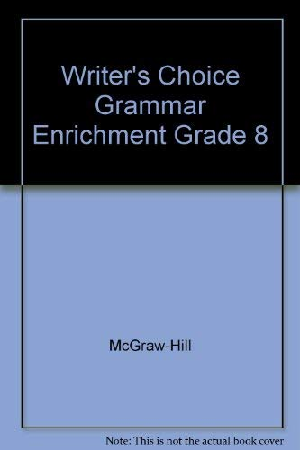 9780078233333: Writer's Choice Grammar Enrichment Grade 8