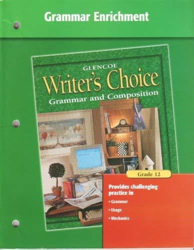 Writer's Choice Grammar Enrichment Grade 12: McGraw-Hill