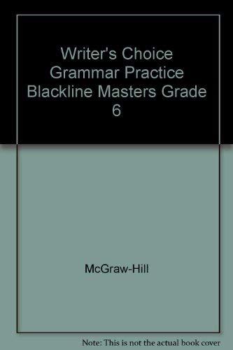 9780078233456: Writer's Choice Grammar Practice Blackline Masters Grade 6