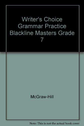 9780078233463: Writer's Choice Grammar Practice Blackline Masters Grade 7