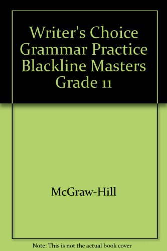 Glencoe Writer's Choice: Grammar And Composition-Grammar Practice Book With Answer Key, Grade ...