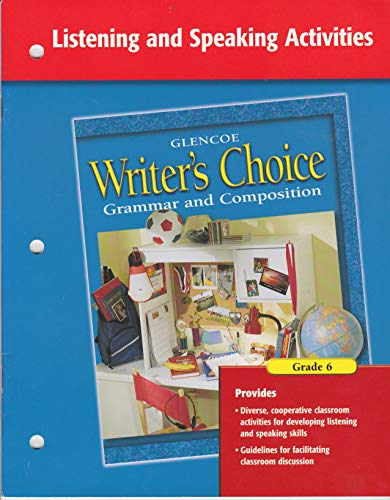 9780078234613: Writer's Choice Listening and Speaking Activities Grade 6