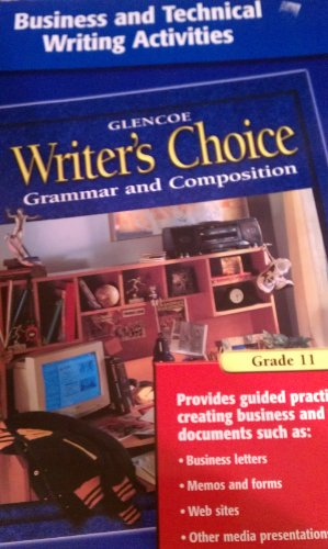 9780078235016: Writer's Choice Business and Technical Writing Activities Grade 11