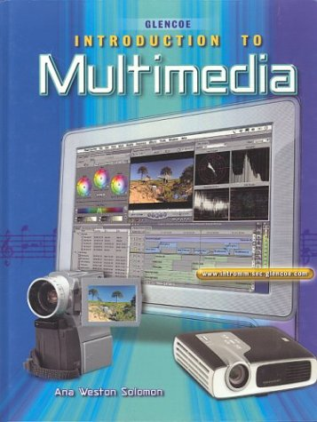 9780078236440: Introduction To Multimedia Student Edition