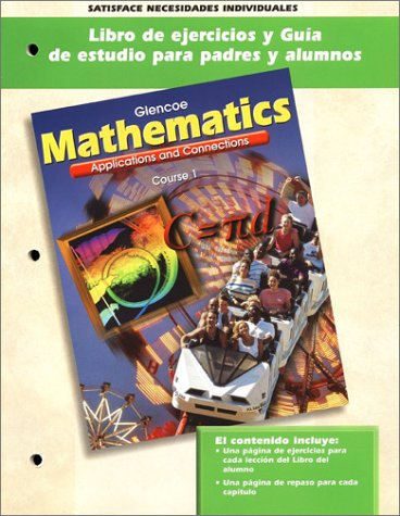 9780078237096: Mathematics Course 1 Libro de Ejercicios y Guia de Estudio Para Padres y Alumnos: Applications and Connections (Spanish Edition)