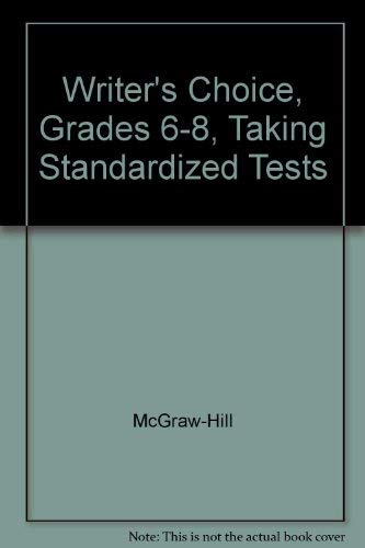 9780078237362: Writer's Choice Grades 6-8, Grammar & Comp. Taking Standardized Tests(Teacher's Edition)