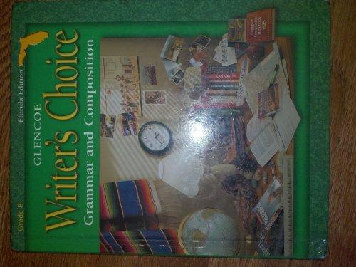 9780078237508: Writer's Choice, Grade 8 Stude