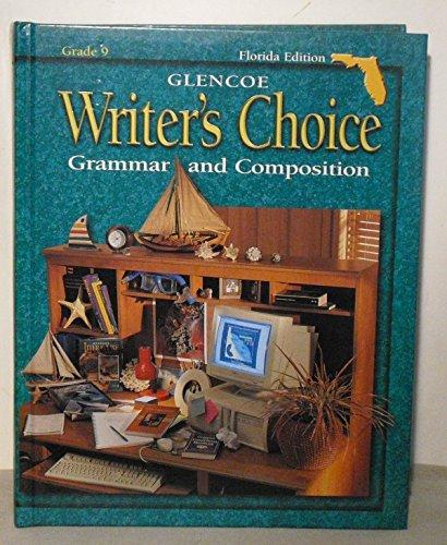 9780078237515: Writer's Choice: Grammar and Composition, Grade 9, Florida Edition