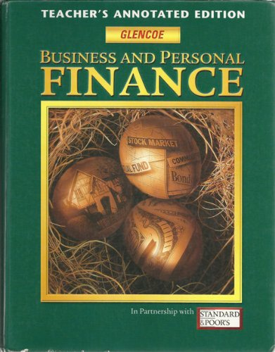 9780078237669: Business and Personal Finance (Teacher's Annotated Edition)