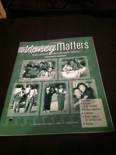 9780078237768: Money Matters Teacher's Manual Personal and Family Financial Management Simulation 3rd ed