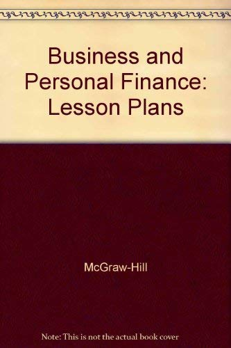 9780078237782: Business and Personal Finance: Lesson Plans