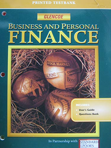 9780078237836: Business and Personal Finance: Printed Testbank