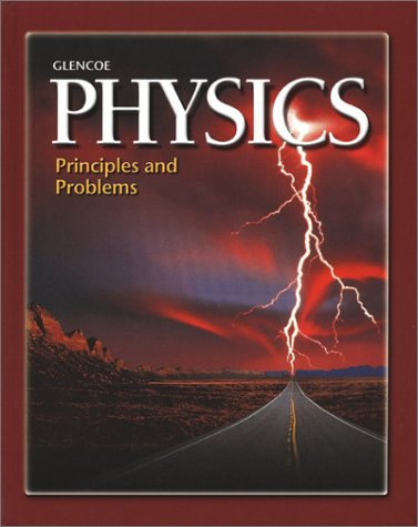 9780078238963: Physics: Principles and Problems (Glencoe Science Professional)