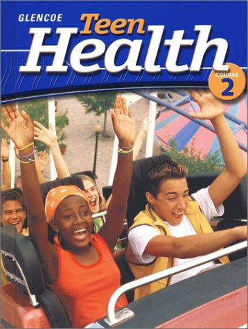9780078239373: Teen Health Course 2 Student Edition