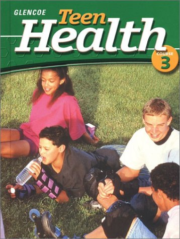 9780078239397: Teen Health Course 3 Student Edition