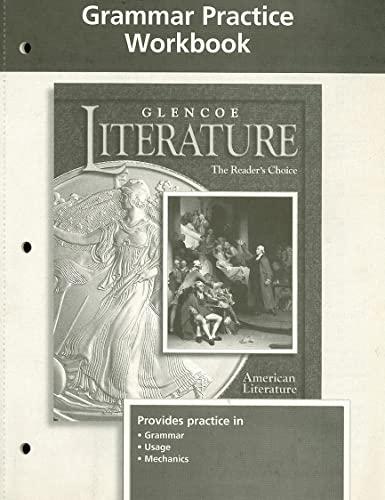 9780078239465: Glencoe Literature Grade 11, American Literature, Grammar Practice Workbook