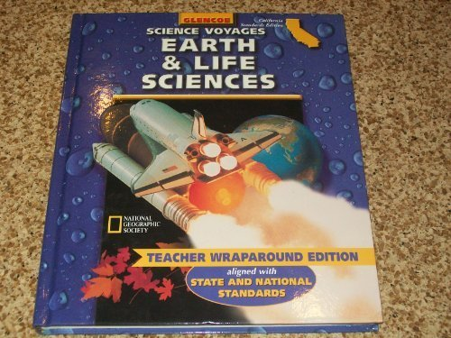 9780078239779: Glencoe McGraw Hill, Science Voyages 8th Grade Earth And Life Sciences California Edition Teacher Edition, 2001 ISBN: 007823977X