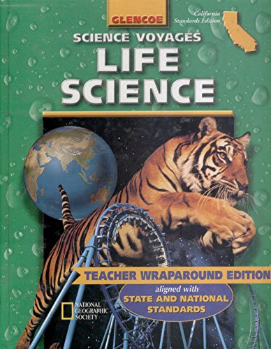 9780078239908: Glencoe McGraw Hill, Science Voyages 7th Grade Life Science California Edition Teacher Edition, 2001 ISBN: 0078239907