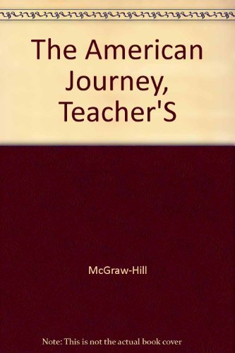 9780078241307: The American Journey, Teacher Wraparound Edition