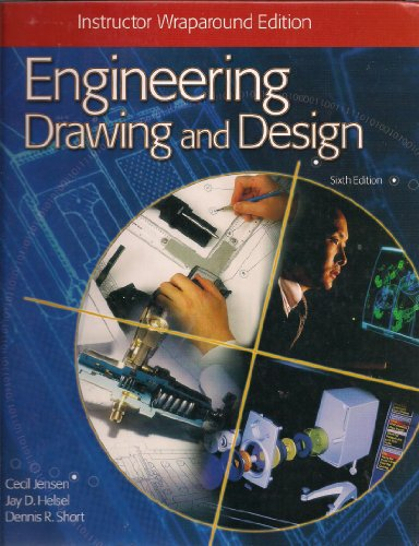 Engineering Drawing and Design: Cecil Howard Jensen;