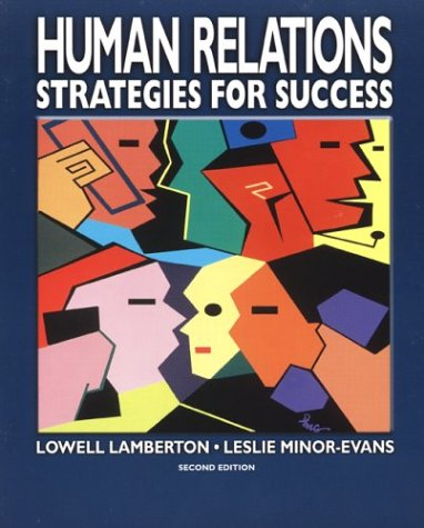Human Relations : Strategies for Success: Leslie Minor-Evans; Lowell